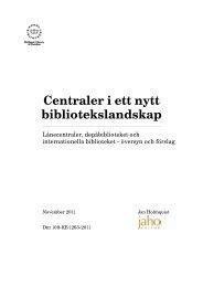 Centraler i ett nytt bibliotekslandskap - Kungliga biblioteket