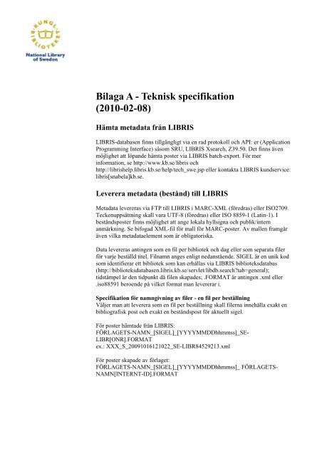 Bilaga A - Teknisk specifikation (2010-02-08)
