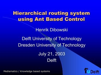 Hierarchical routing system using Ant Based Control - Knowledge ...