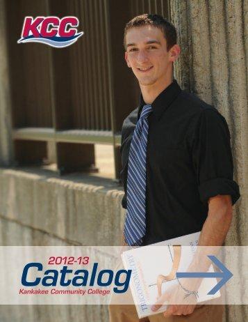 12-13 Academic catalog - Kankakee Community College