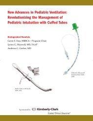 New Advances in Pediatric Ventilation - Kimberly-Clark Health Care