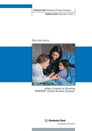 KIMVENT* Closed Suction Systems - Kimberly-Clark Health Care