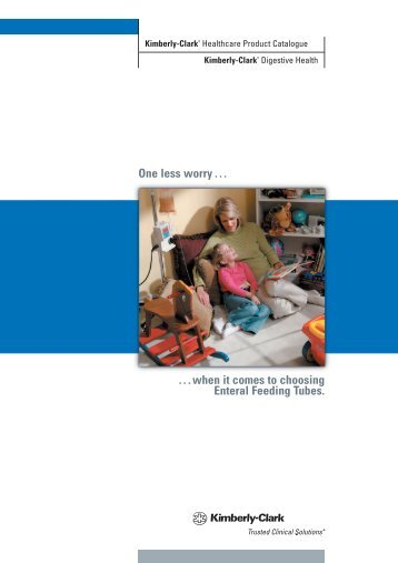 Enteral Feeding Tubes - Kimberly-Clark Health Care