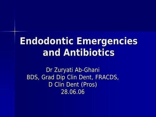 Endodontic Emergencies And Antibiotics