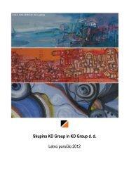 Skupina KD Group in KD Group d. d. Letno poročilo 2012