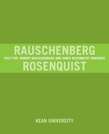 Rauschenberg - Kean University