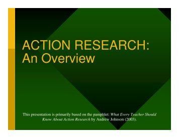 ACTION RESEARCH: An Overview