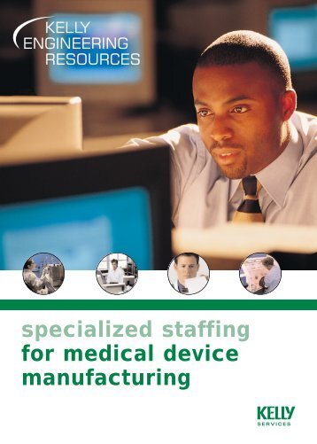 specialized staffing for medical device manufacturing