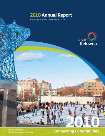 2010 Annual Report - City of Kelowna