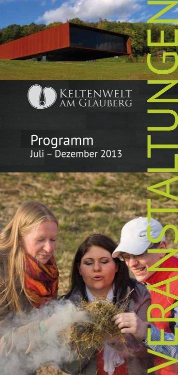Halbjahresprogramm der Keltenwelt Juli – Dezember 2013