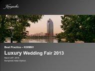 Best Practice – KIXMN1 Luxury Wedding Fair 2013 - Kempinski Hotels