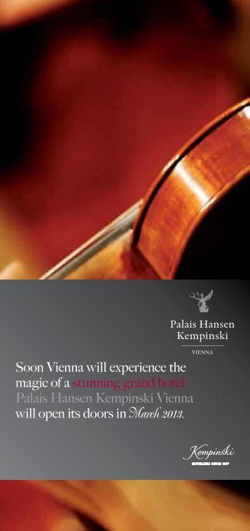 Soon Vienna will experience the magic of a ... - Kempinski Hotels