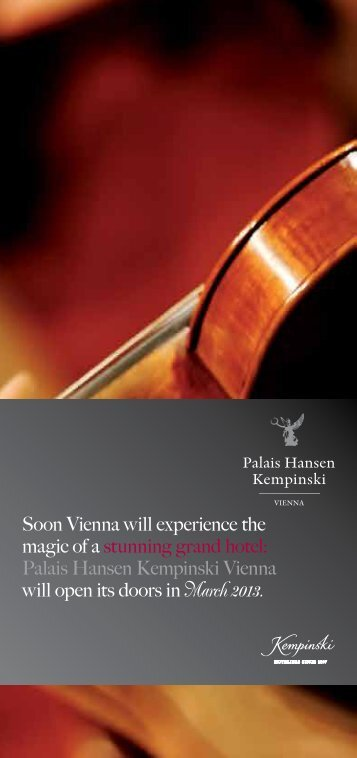 Soon Vienna will experience the magic of a ... - Kempinski Hotels
