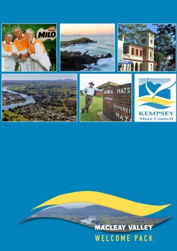 Macleay Valley Welcome Pack (2013) - Kempsey Shire Council