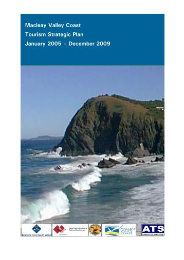 Macleay Valley Coast Tourism Strategic Plan January 2005 ...