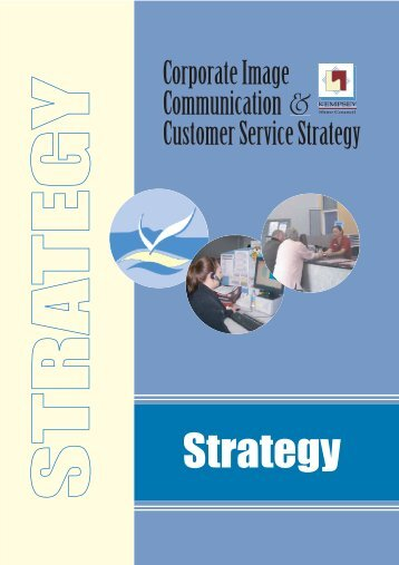 Corporate Image, Communications and Customer Service Strategy