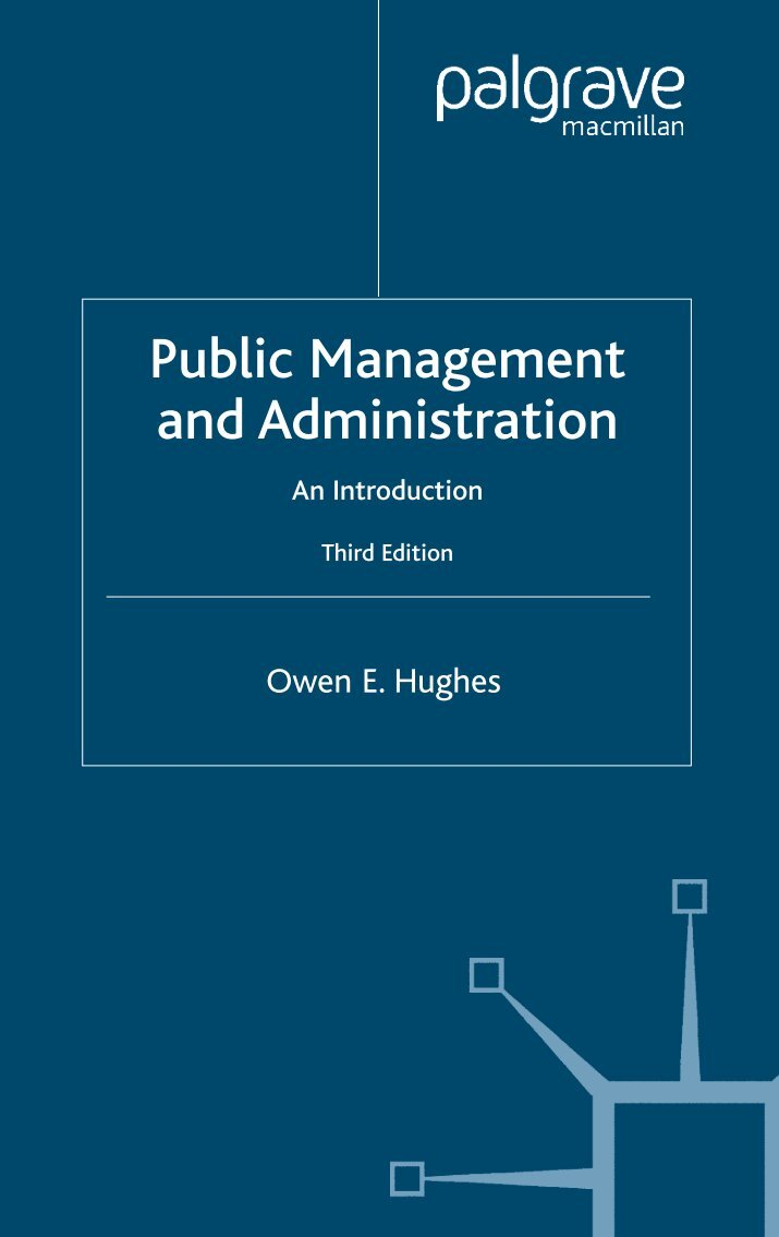 public management and administration an introduction Catalogue persistent identifier   apa citation hughes, owen e (1998) public management and administration : an introduction.