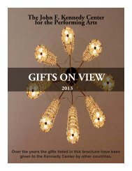Gifts on View - The John F. Kennedy Center for the Performing Arts