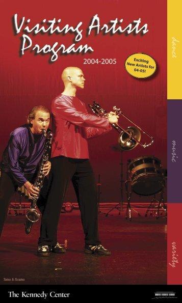 2004/2005 Visiting Artist Brochure - The John F. Kennedy Center for ...