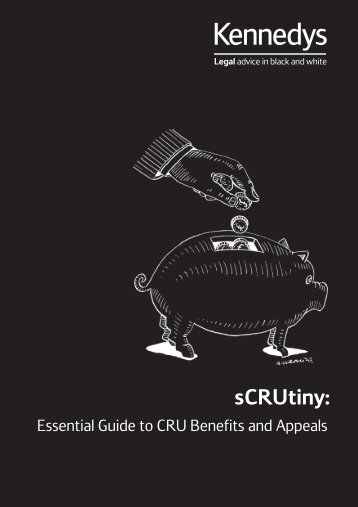 Download our Essential Guide to CRU Benefits and ... - Kennedys