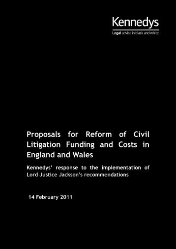 Proposals for Reform of Civil Litigation Funding and ... - Kennedys