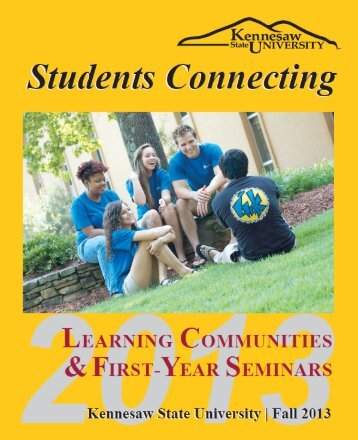 Learning Communities & First-Year Seminars, Fall 2013 - Kennesaw ...
