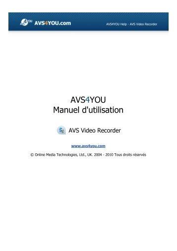 Manuel d'utilisation - AVS Video Recorder - AVS4YOU >> Online Help