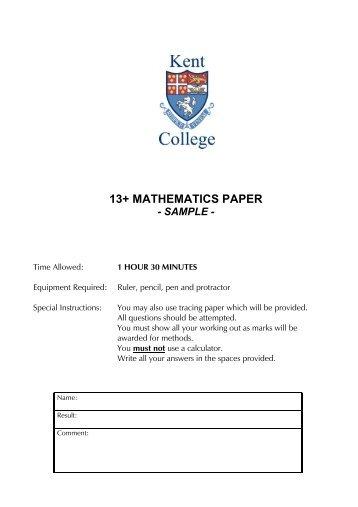 13+ MATHEMATICS PAPER - Kent College Pembury