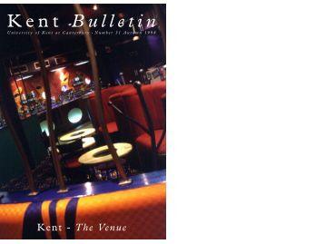Kent Bulletin - University of Kent