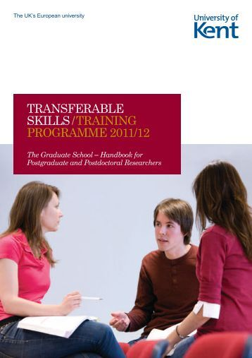 transferable skills/training programme 2011/12 - University of Kent