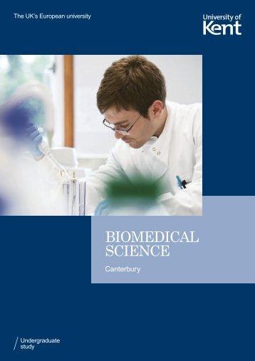 BIOMEDICAL SCIENCE - University of Kent