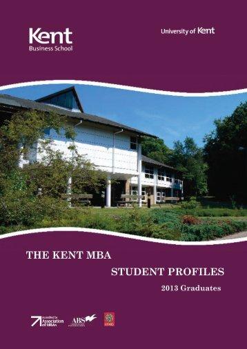 STUDENT PROFILES THE KENT MBA - University of Kent
