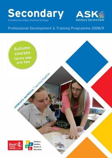 Secondary Professional Development & Training ... - Kent Trust Web