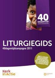 40dagentijdcampagne 2011 - Kerk in Actie
