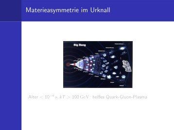 Materieasymmetrie im Urknall - Institut für Kernchemie