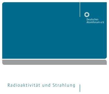 Radioaktivität und Strahlung - Kernenergie.de