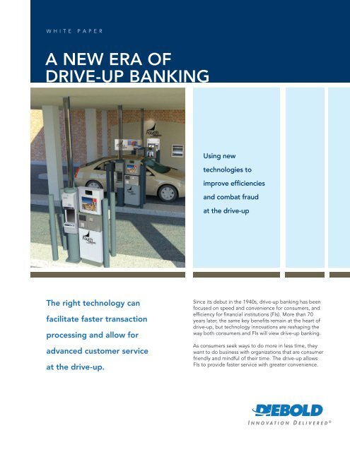 Discover a New Era of Drive-Up Banking - Diebold
