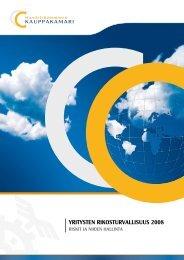 Yritysten rikosturvallisuus 2008 – Riskit ja niiden ... - Kauppakamari