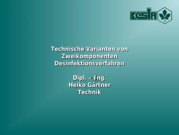 Technische Varianten von Zweikomponenten Desinfektionsverfahren