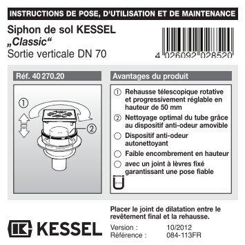"Siphon de sol KESSEL ""Classic"" Sortie verticale DN 70"