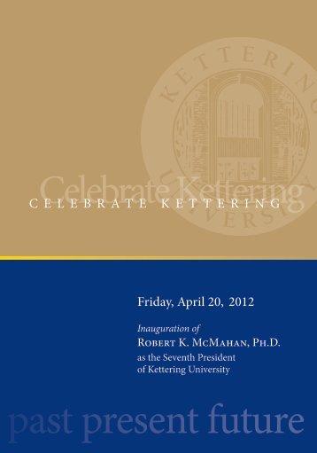Inauguration Ceremony program - Kettering University