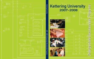 2007-2008 Undergraduate Catalog - Kettering University