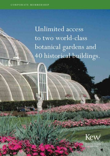 Unlimited access to two world-class botanical gardens and 40 ...