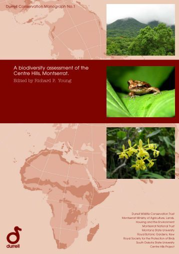 A biodiversity assessment of the Centre Hills, Montserrat. Durrell ...