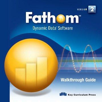 Fathom Version 2 Walkthrough Guide - PDF (424 KB) - Keymath.com
