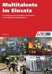 Multitalente im Einsatz - Ihre Freiwillige Feuerwehr! - LFV Bayern