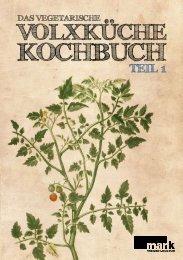 Das Vegetarische Volxküche Kochbuch