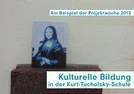 Kulturelle Bildung in der Kurt-Tucholsky-Schule - Kunsthochschule ...