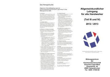 (Teil III und IV) 2012 / 2013 - Kreishandwerkerschaft Emscher-Lippe ...