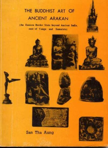 The Buddhist Art of Ancient Arakan - Khamkoo